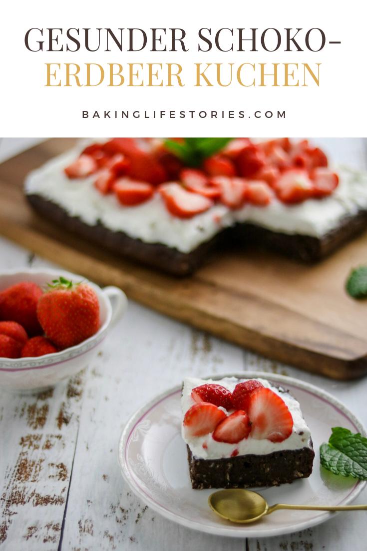 Bakinglifestories.com-gesund kochen-Rezept für gesunden Schoko-Erdbeer Kuchen